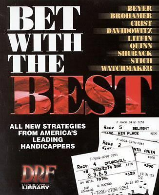 Bet with the Best (2001, Hardcover)