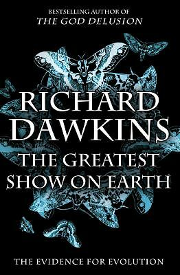The Greatest Show on Earth: The Evidence for Evolution - Richard Dawkins - Very
