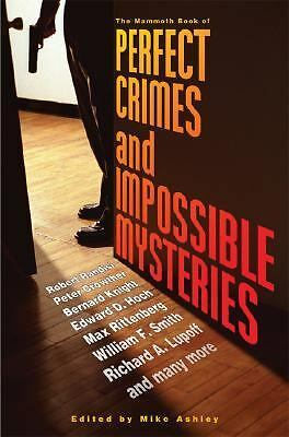 The Mammoth Book of Perfect Crimes and Impossible Mysteries - Ashley, Mike - Goo