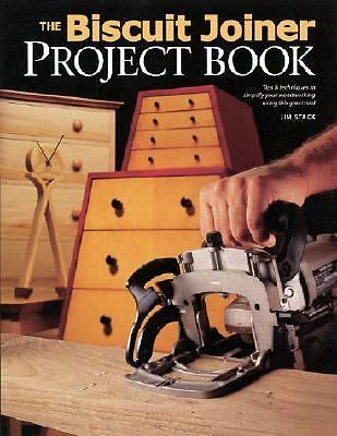 The Biscuit Joiner Project Book  -  Jim Stack