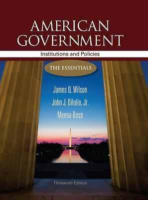American Government: Institutions and Policies: The Essentials, 13th Edition, Me