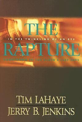 The Rapture : In the Twinkling of an Eye / Countdown to the Earth's Last Days...