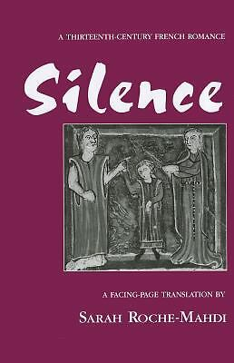 Silence: A Thirteenth-Century French Romance (Medieval Texts and Studies), Sarah