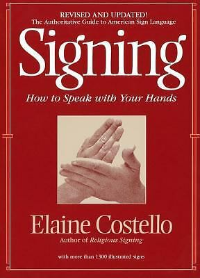 Signing: How To Speak With Your Hands, Elaine Costello Ph.D., Good Book