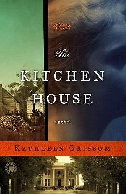 The Kitchen House: A Novel, Grissom, Kathleen, Good Book