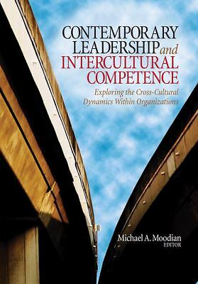 Contemporary Leadership and Intercultural Competence: Exploring the Cross-Cultur
