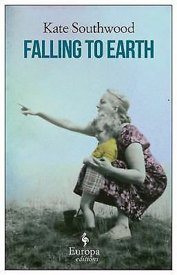 Falling to Earth, Southwood, Kate, Good Book