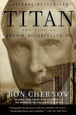 Titan: The Life of John D. Rockefeller, Sr. - Ron Chernow - Good Condition
