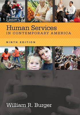 Human Services in Contemporary America, Burger, William R., Acceptable Book