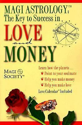 Magi Astrology the Key to Success In Love and Money, Society, Magi, Acceptable B