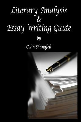 Literary Analysis & Essay Writing Guide, Shanafelt, Colin, Good Book