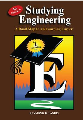 Studying Engineering: A Road Map to a Rewarding Career (Fourth Edition), Raymond