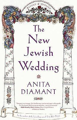 The New Jewish Wedding, Revised - Anita Diamant - Acceptable Condition