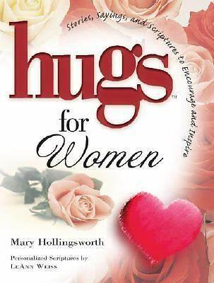Hugs for Women : Stories, Sayings and Scriptures to Encourage and Inspire
