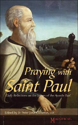 Praying with Saint Paul: Daily Reflections on the Letters of the Apostle Paul -