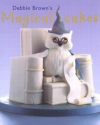 Debbie Brown's Magical Cakes - Brown, Debbie - Good Condition
