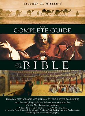 The Complete Guide to the Bible - Stephen M. Miller - Good Condition