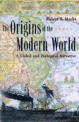 The Origins of the Modern World: A Global and Ecological Narrative (World Social