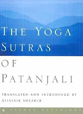 The Yoga Sutras of Patanjali (Sacred Teachings) - Alistair Shearer, Patanjali -