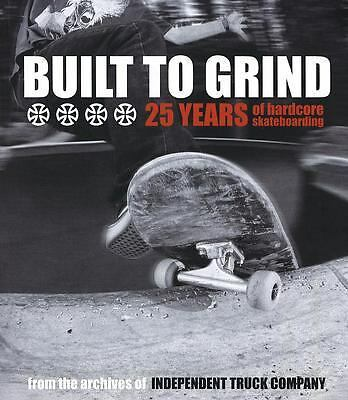Built to Grind: 25 Years of Hardcore Skateboarding, Independent Truck Company, G