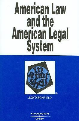 American Law and the American Legal System in a Nutshell, Bonfield, Lloyd, Very