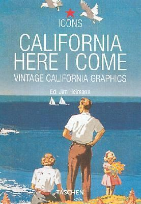 California, Here I Come (Icons) - Jim Heimann - Good Condition