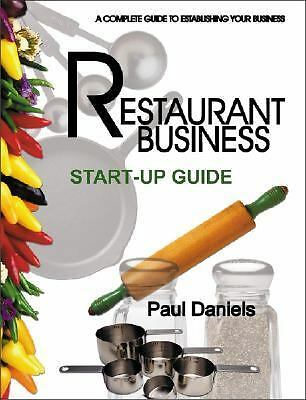 The Restaurant Business Start-up Guide (Real-World Business) - Daniels, Paul - G