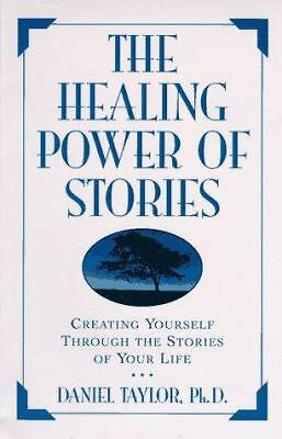 The Healing Power of Stories - Taylor, Daniel - Good Condition