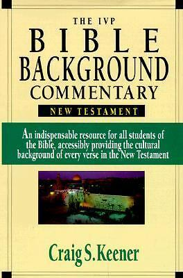 The IVP Bible Background Commentary: New Testament - Keener, Craig S. - Acceptab