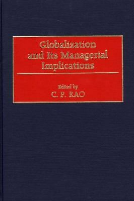 Globalization and Its Managerial Implications, C. Rao, Very Good Book
