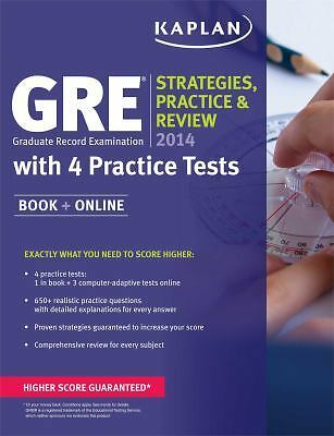 Kaplan GRE® 2014 Strategies, Practice, and Review with 4 Practice Tests: Book +