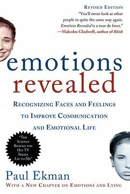 Emotions Revealed, Second Edition: Recognizing Faces and Feelings to Improve Com