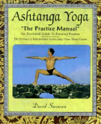 Ashtanga Yoga: The Practice Manual - David Swenson - Good Condition