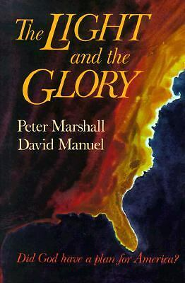 The Light and the Glory - Manuel, David, Marshall, Peter - Good Condition