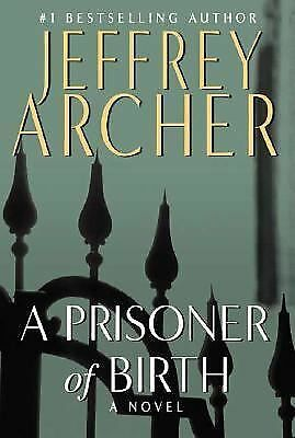 A Prisoner of Birth - Archer, Jeffrey - Good Condition
