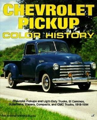 Chevrolet Pickup Color History (Truck Color History) by Brownell, Tom