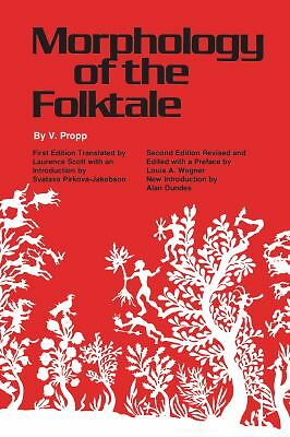 Morphology of the Folktale (Publications of the American Folklore Society) - V.