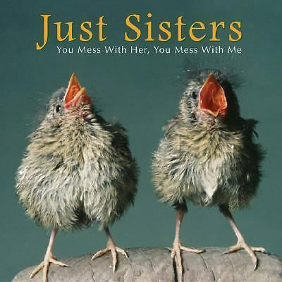Just Sisters: You Mess With Her, You Mess With Me, Bonnie Louise Kuchler, Good B