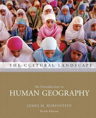 The Cultural Landscape: An Introduction to Human Geography (9th Edition), James