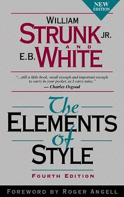 The Elements of Style (4th Edition) - William Strunk, E. B. White - Very Good Co