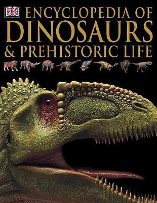 Encyclopedia of Dinosaurs and Prehistoric Life by DK Publishing