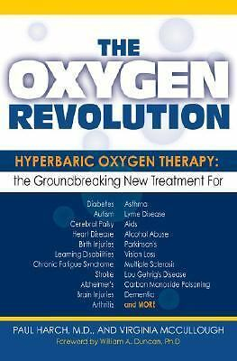 The Oxygen Revolution: Hyperbaric Oxygen Therapy: The Groundbreaking New Treatm