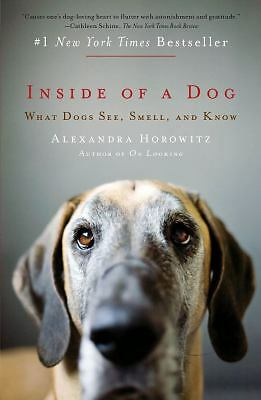 Inside of a Dog: What Dogs See, Smell, and Know, Alexandra Horowitz, Good Book