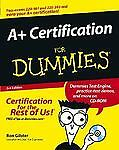 A+ Certification For Dummies (For Dummies (Computers)) by Gilster, Ron