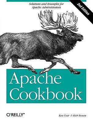 Apache Cookbook: Solutions and Examples for Apache Administrators - Coar, Ken, B