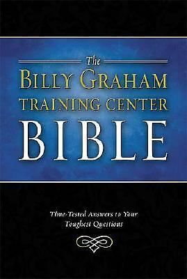 The Billy Graham Training Center Bible: Time-Tested Answers to Your Toughest Qu