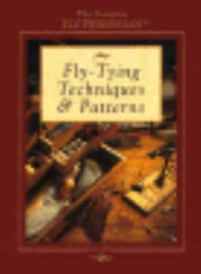 Fly-Tying Techniques & Patterns (The Complete Fly Fisherman) by Editors of Crea