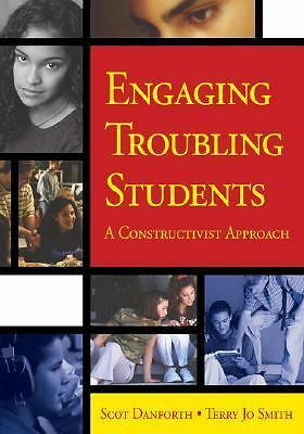 Engaging Troubling Students: A Constructivist Approach - Smith, Terry Jo, Danfor