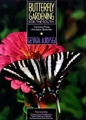 Butterfly Gardening for the South - Ajilvsgi, Geyata - Good Condition