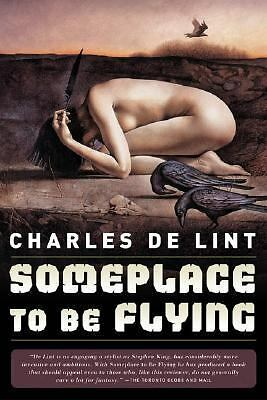 Someplace to Be Flying, Charles de Lint, Good Book